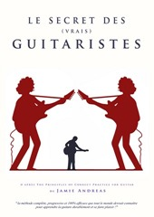 Le secret des vrais guitaristes