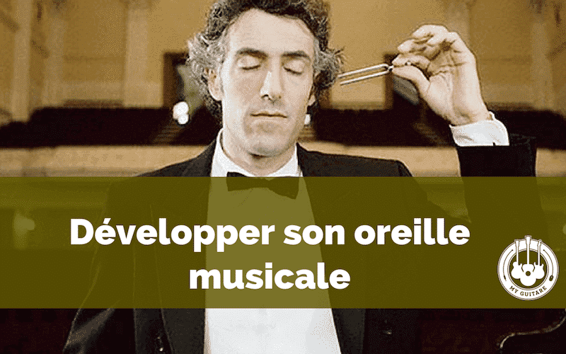 Developper son oreille musicale