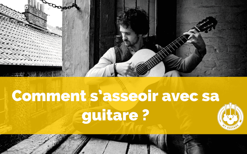 La guitare en position assise